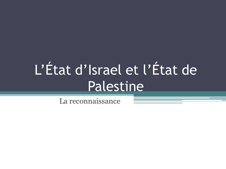 L'État d'Israel et l'État de Palestine