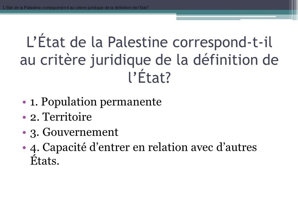 L'État de la Palestine correspond-t-il au critère juridique de la définition de l'État