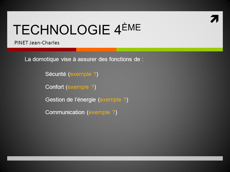 TECHNOLOGIE 4ÈME PINET Jean-Charles