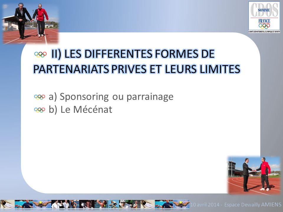II) LES DIFFERENTES FORMES DE PARTENARIATS PRIVES ET LEURS LIMITES