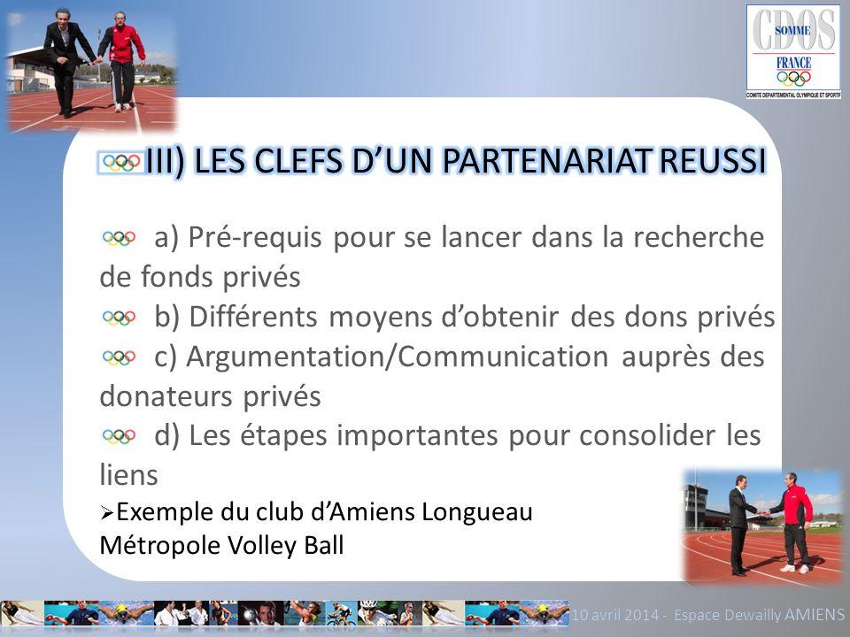 III) LES CLEFS D'UN PARTENARIAT REUSSI