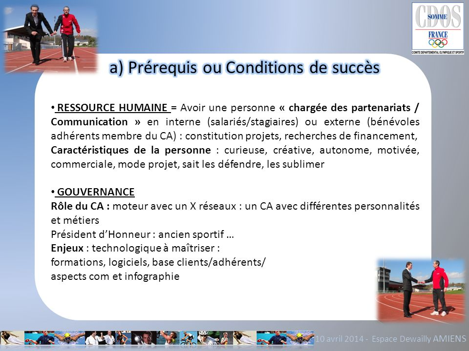 a) Prérequis ou Conditions de succès