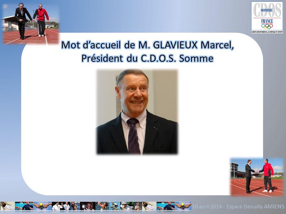 Mot d'accueil de M. GLAVIEUX Marcel, Président du C.D.O.S. Somme
