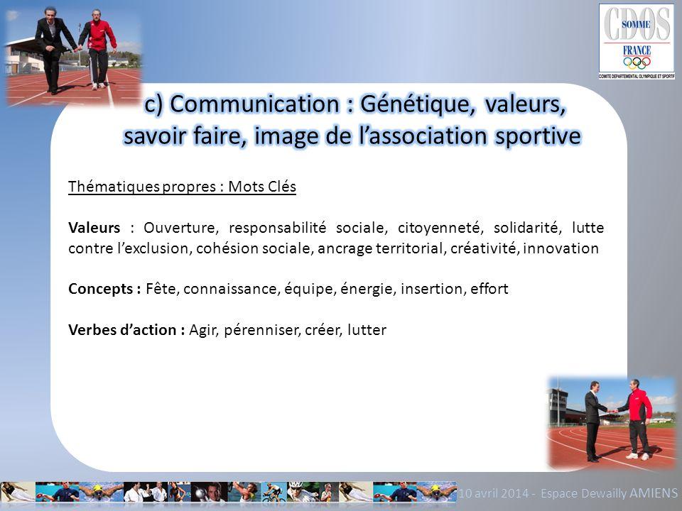c) Communication : Génétique, valeurs,