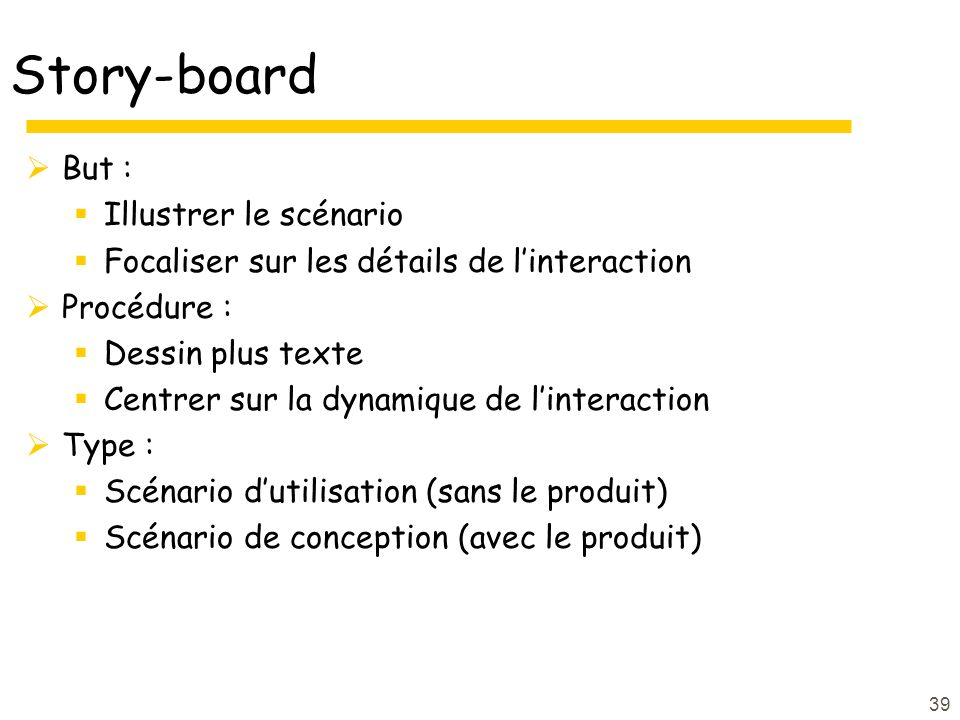 Story-board But : Illustrer le scénario