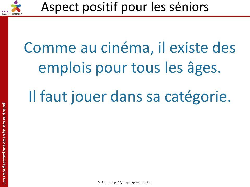 Comme au cinéma, il existe des emplois pour tous les âges.