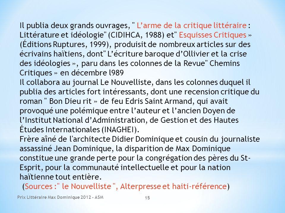(Sources : le Nouvelliste , Alterpresse et haiti-référence)