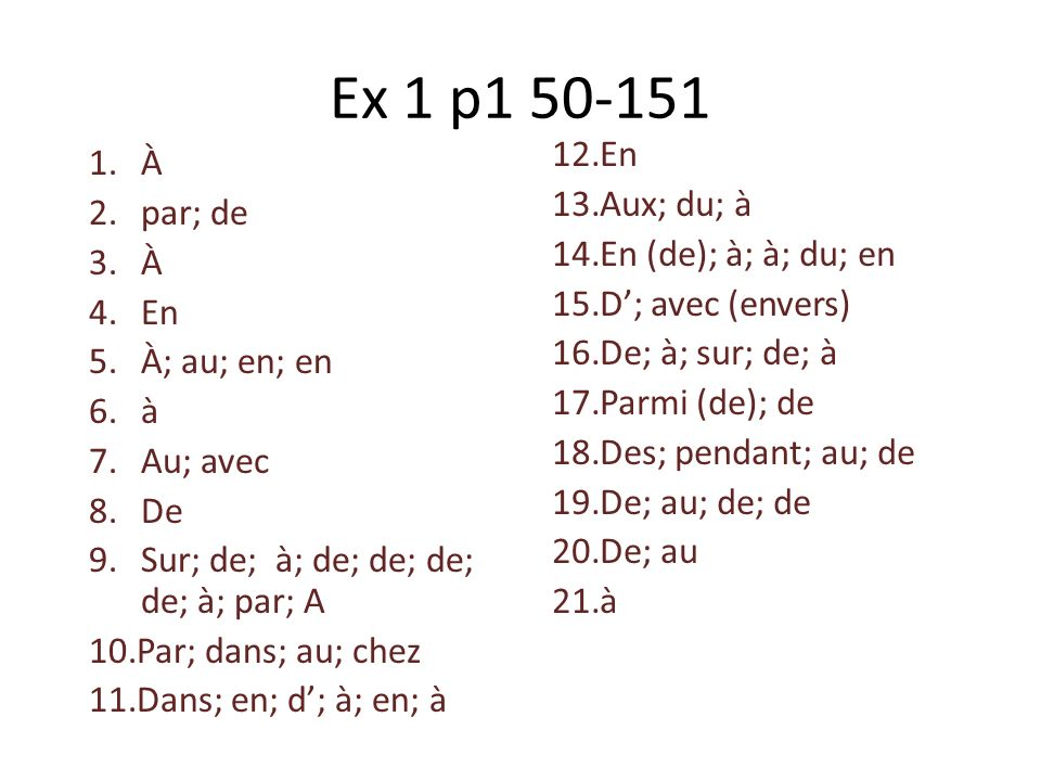 Ex 1 p1 50-151 En À Aux; du; à par; de En (de); à; à; du; en
