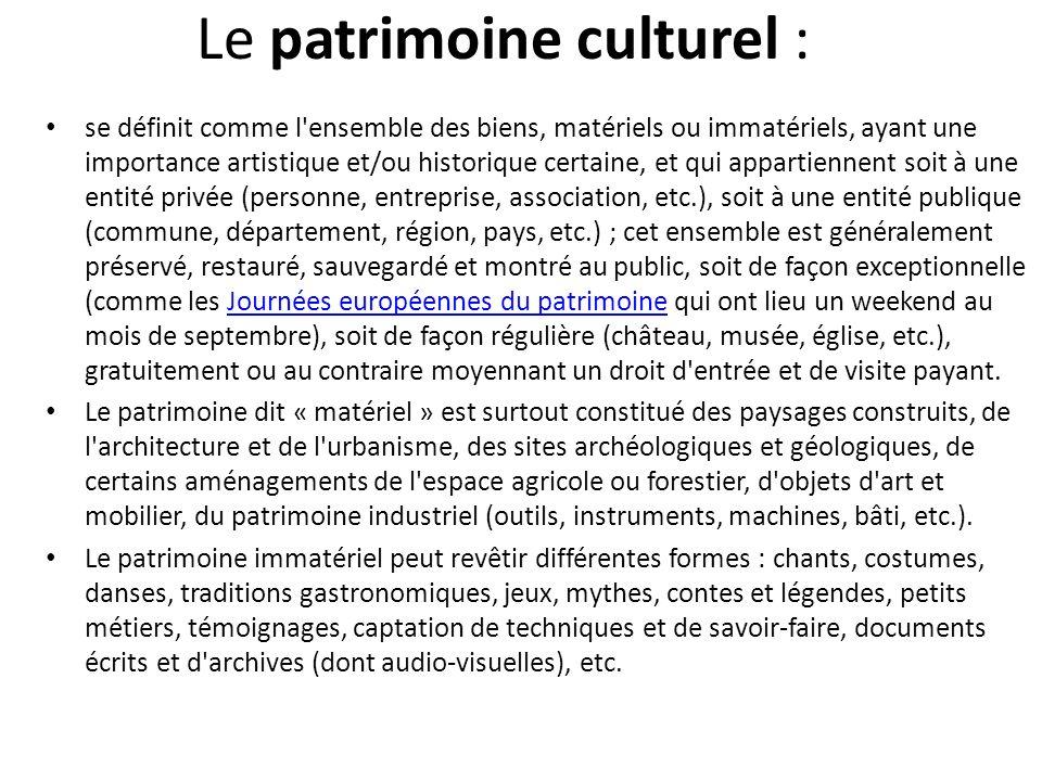Le patrimoine culturel :