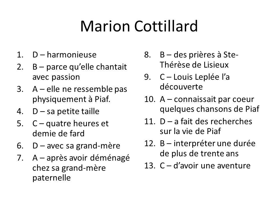 Marion Cottillard D – harmonieuse