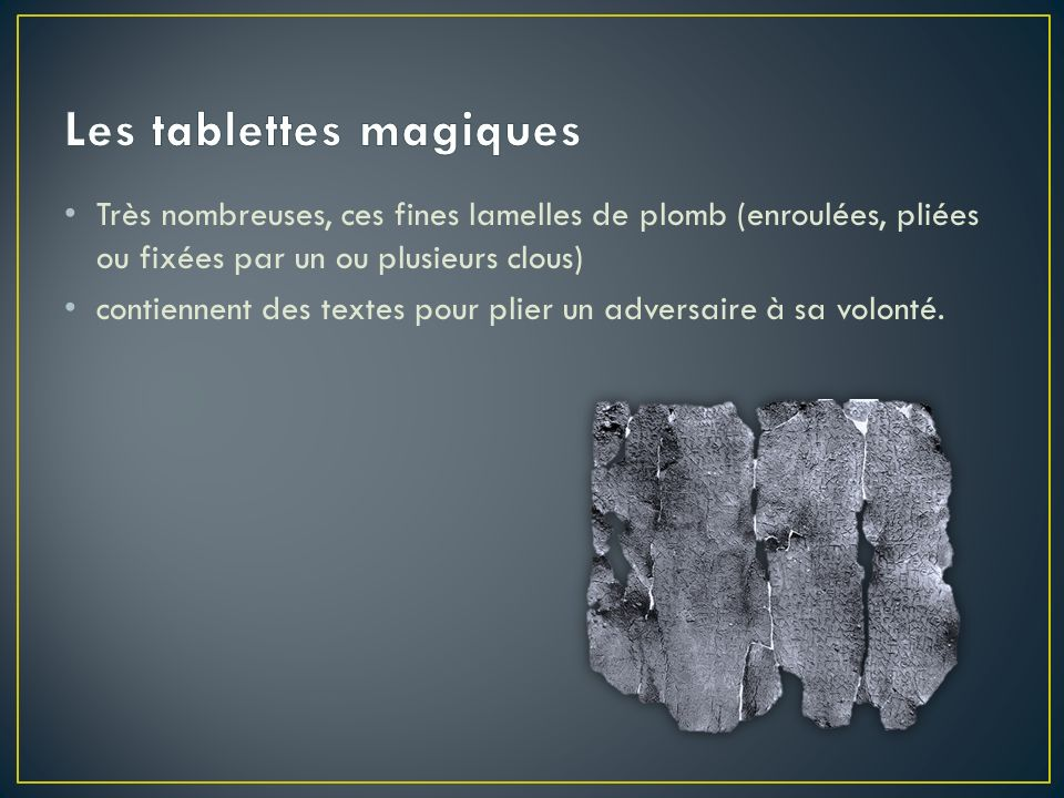 Les tablettes magiques