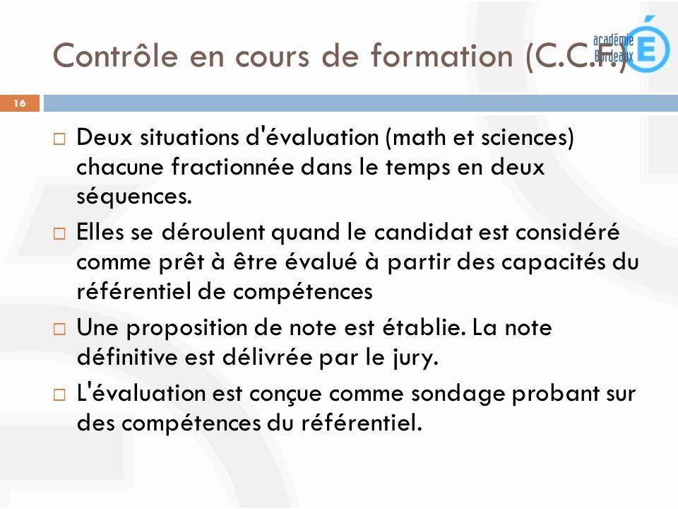 Contrôle en cours de formation (C.C.F.)