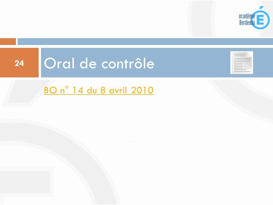 Oral de contrôle BO n° 14 du 8 avril 2010