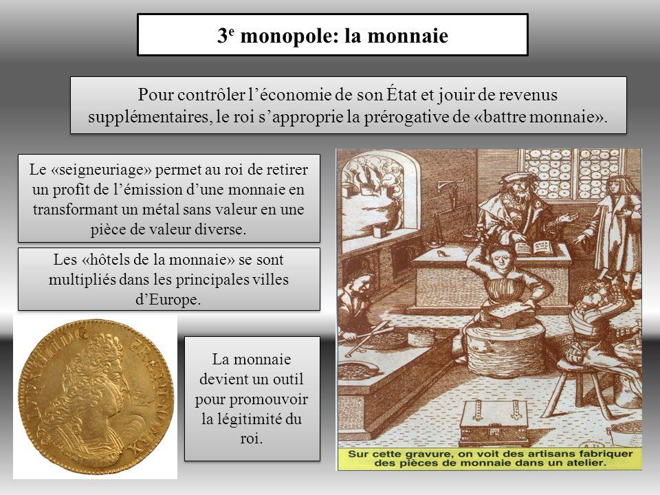 La monnaie devient un outil pour promouvoir la légitimité du roi.
