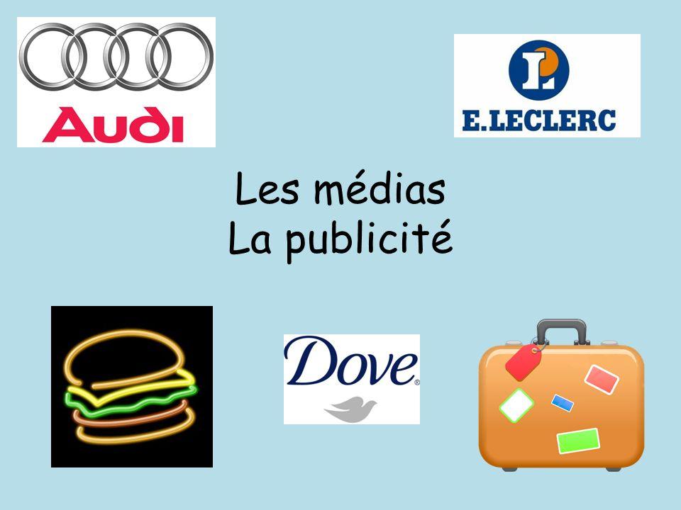 Les médias La publicité