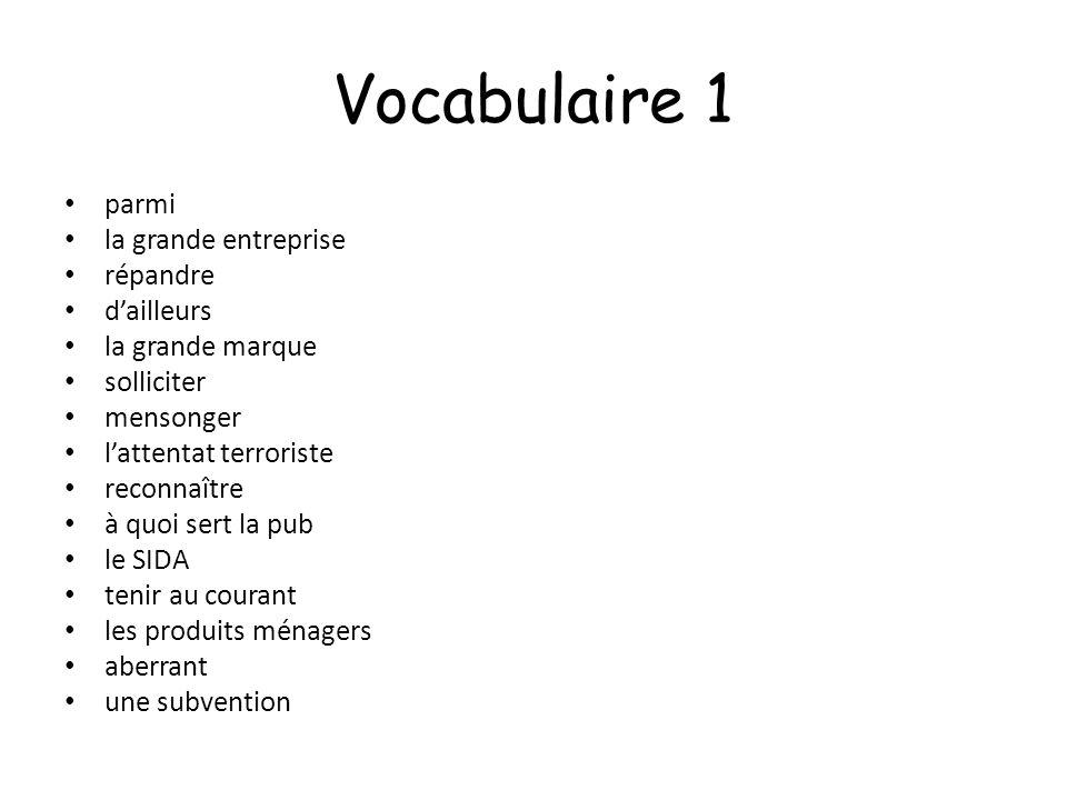 Vocabulaire 1 parmi la grande entreprise répandre d'ailleurs
