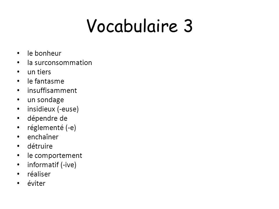Vocabulaire 3 le bonheur la surconsommation un tiers le fantasme