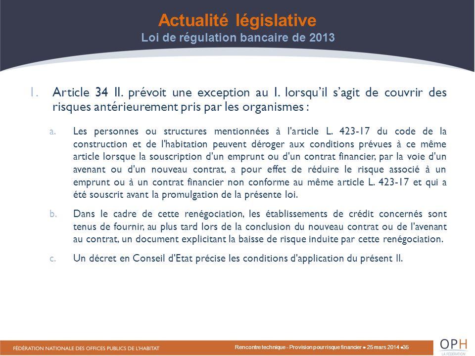 Actualité législative Loi de régulation bancaire de 2013