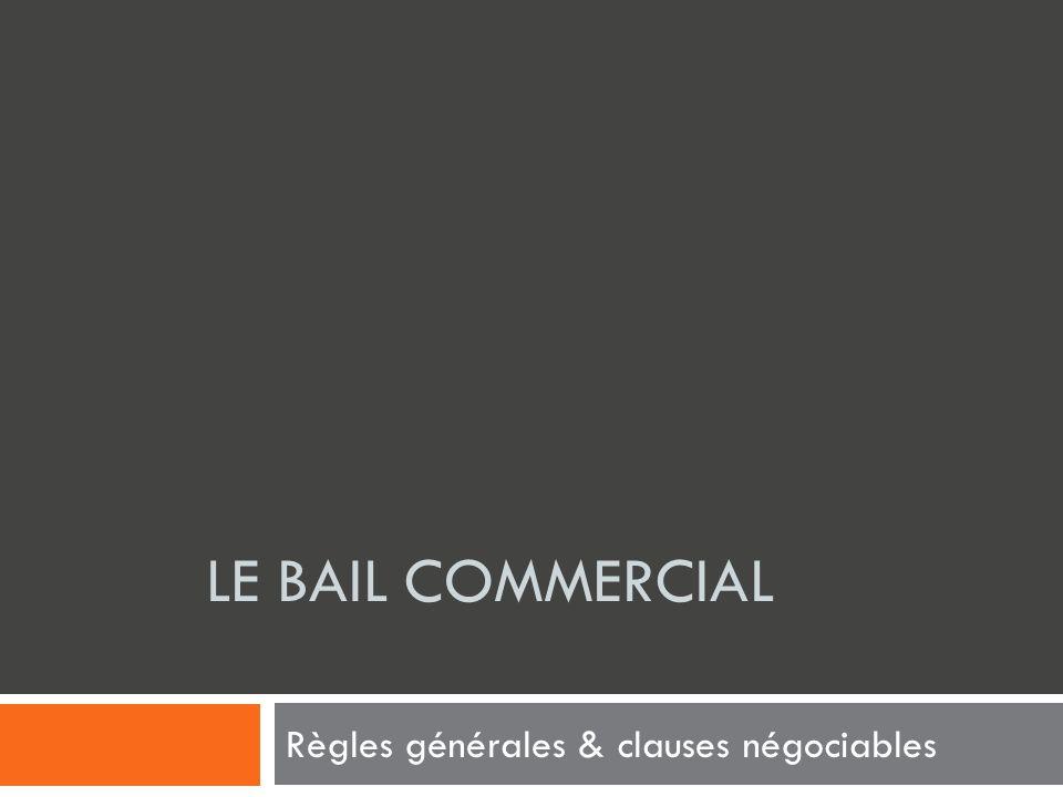 Règles générales & clauses négociables