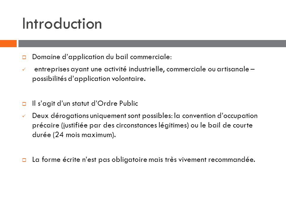 Introduction Domaine d'application du bail commerciale: