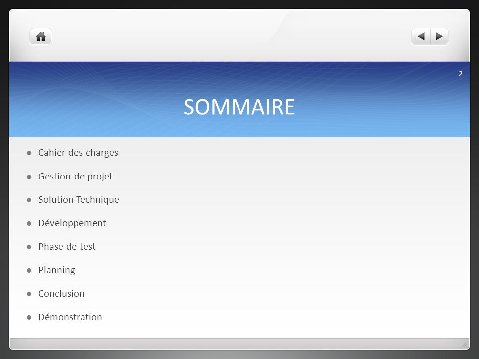SOMMAIRE Cahier des charges Gestion de projet Solution Technique