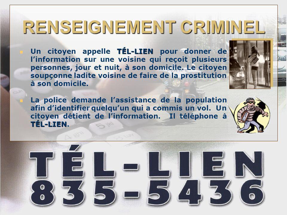 RENSEIGNEMENT CRIMINEL