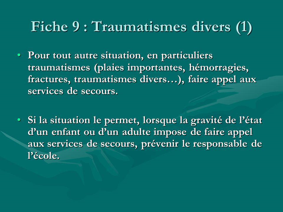 Fiche 9 : Traumatismes divers (1)