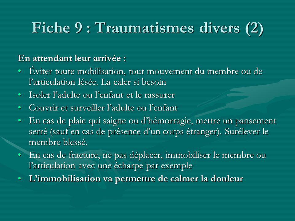 Fiche 9 : Traumatismes divers (2)