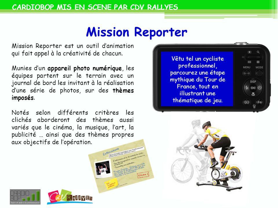 Mission Reporter CARDIOBOP MIS EN SCENE PAR CDV RALLYES