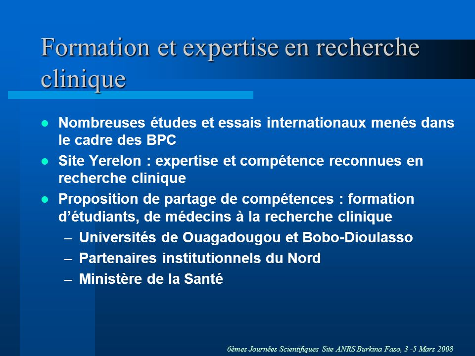 Formation et expertise en recherche clinique