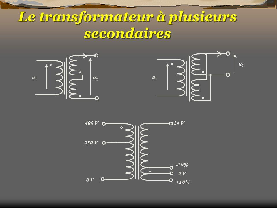 Le transformateur à plusieurs secondaires