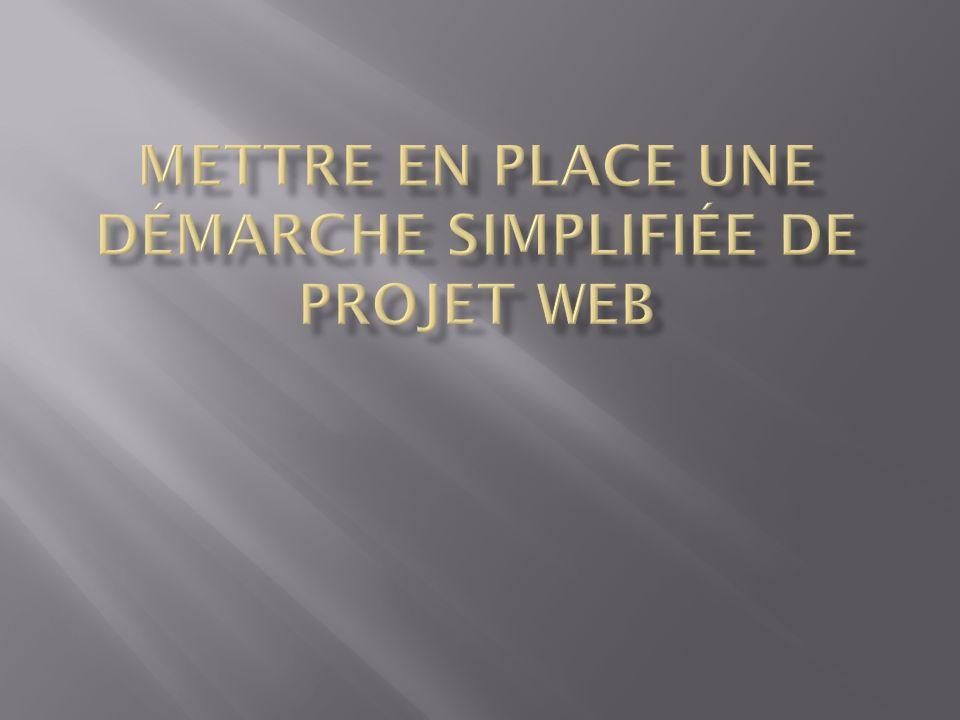 Mettre en place une démarche simplifiée de projet web