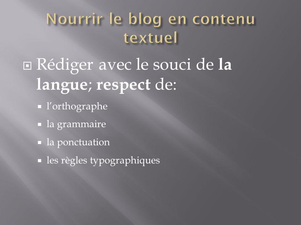 Nourrir le blog en contenu textuel