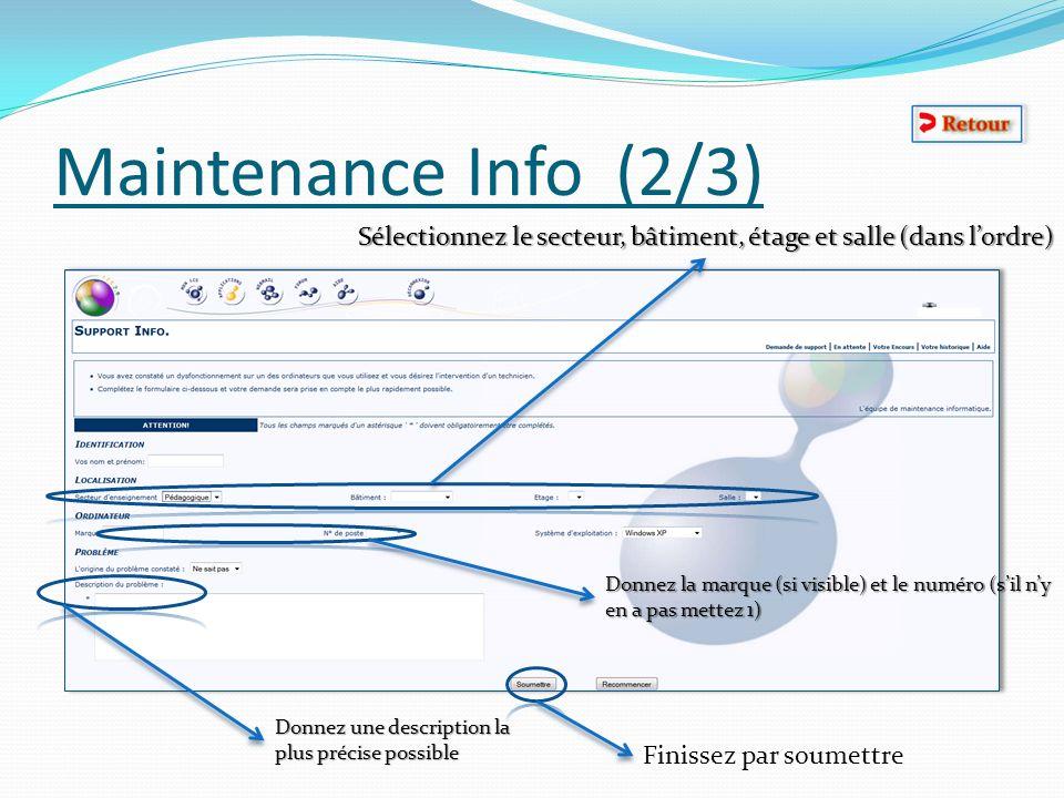 Maintenance Info (2/3) Sélectionnez le secteur, bâtiment, étage et salle (dans l'ordre)
