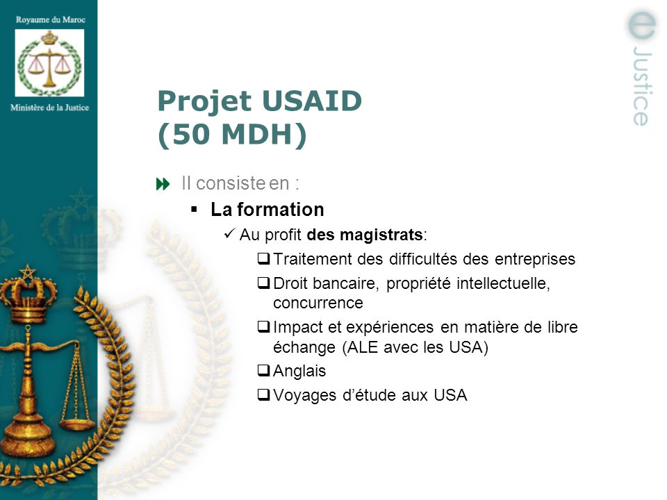 Projet USAID (50 MDH) Il consiste en : La formation