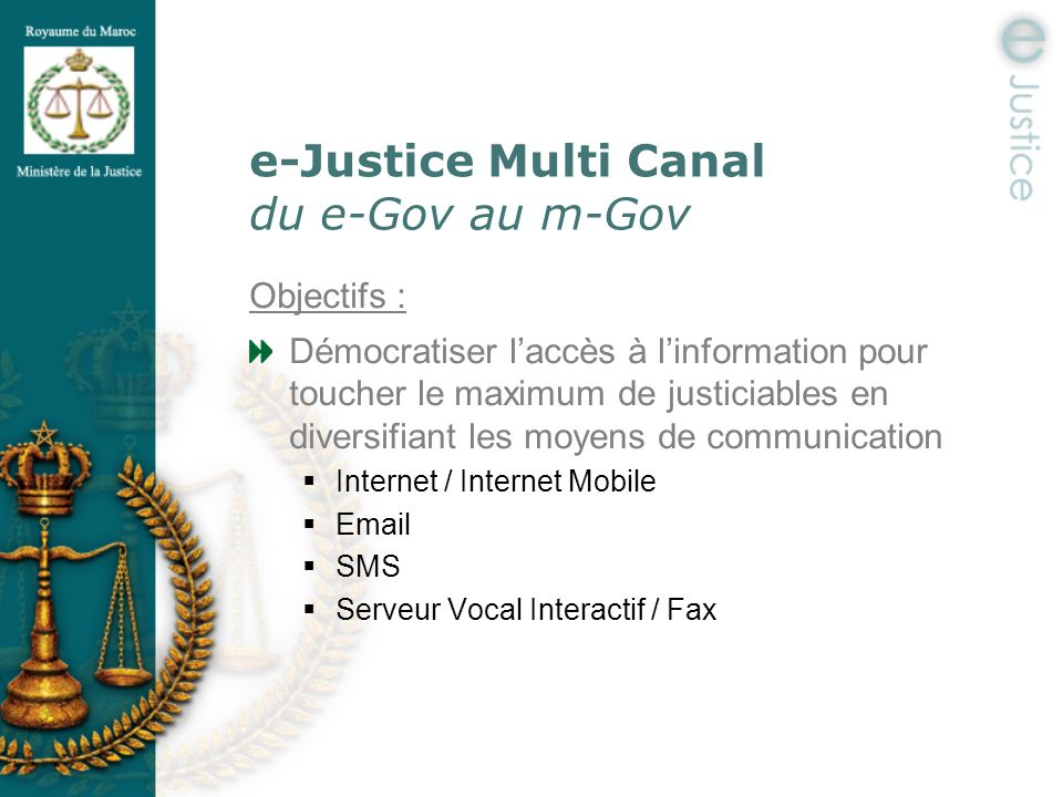 e-Justice Multi Canal du e-Gov au m-Gov