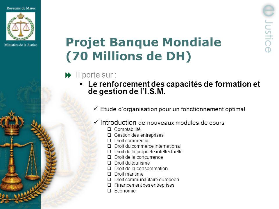 Projet Banque Mondiale (70 Millions de DH)