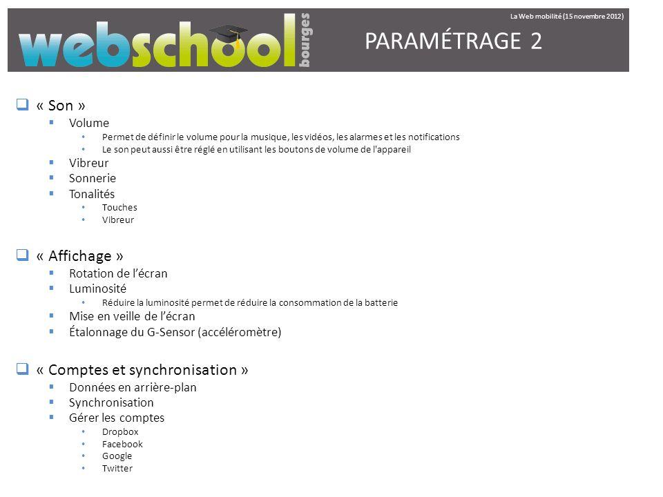 PARAMÉTRAGE 2 « Son » « Affichage » « Comptes et synchronisation »