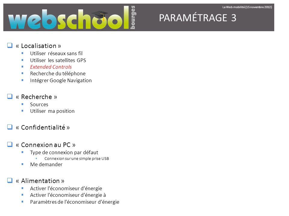 PARAMÉTRAGE 3 « Localisation » « Recherche » « Confidentialité »