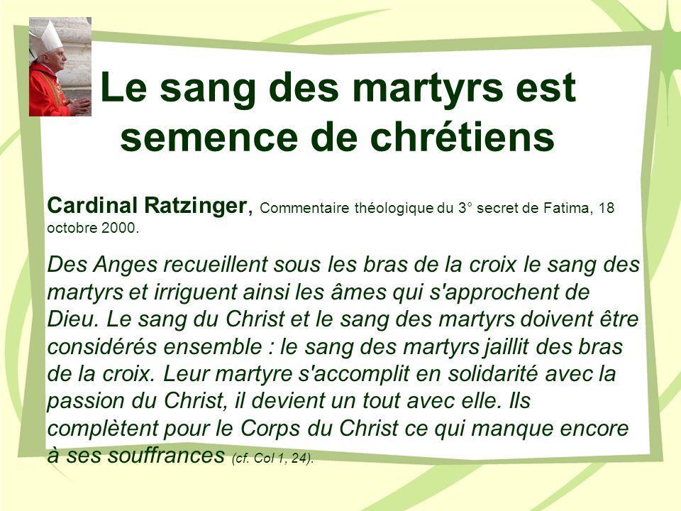 Le sang des martyrs est semence de chrétiens