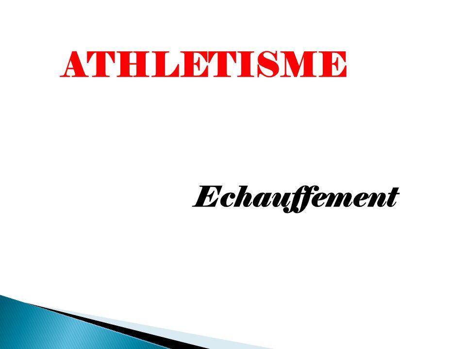 ATHLETISME Echauffement