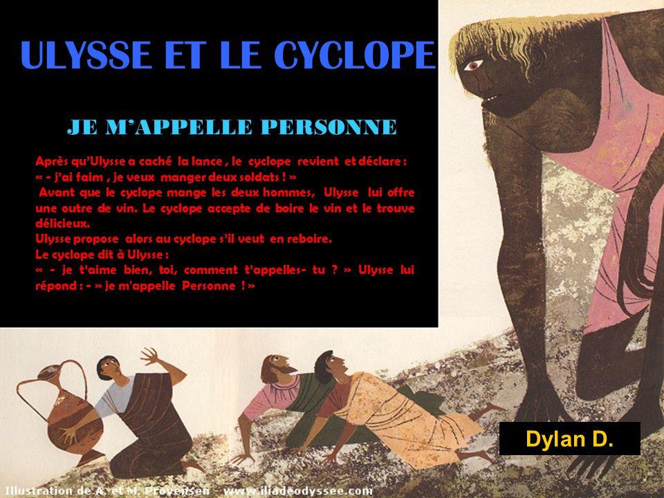 ULYSSE ET LE CYCLOPE JE M'APPELLE PERSONNE Dylan D.
