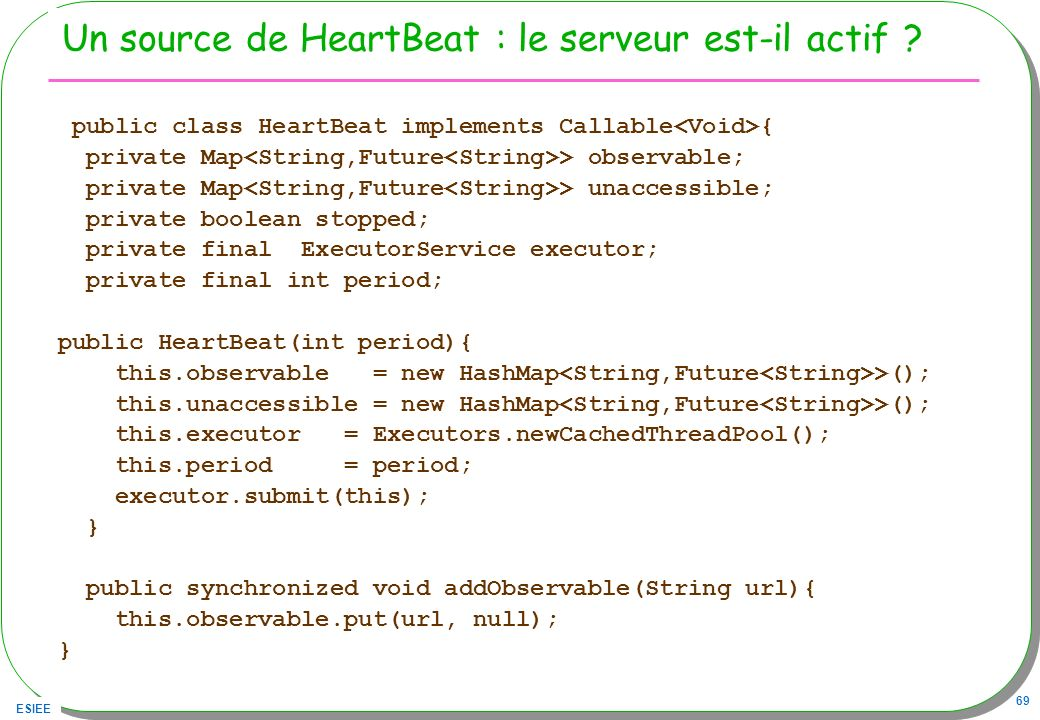 Un source de HeartBeat : le serveur est-il actif