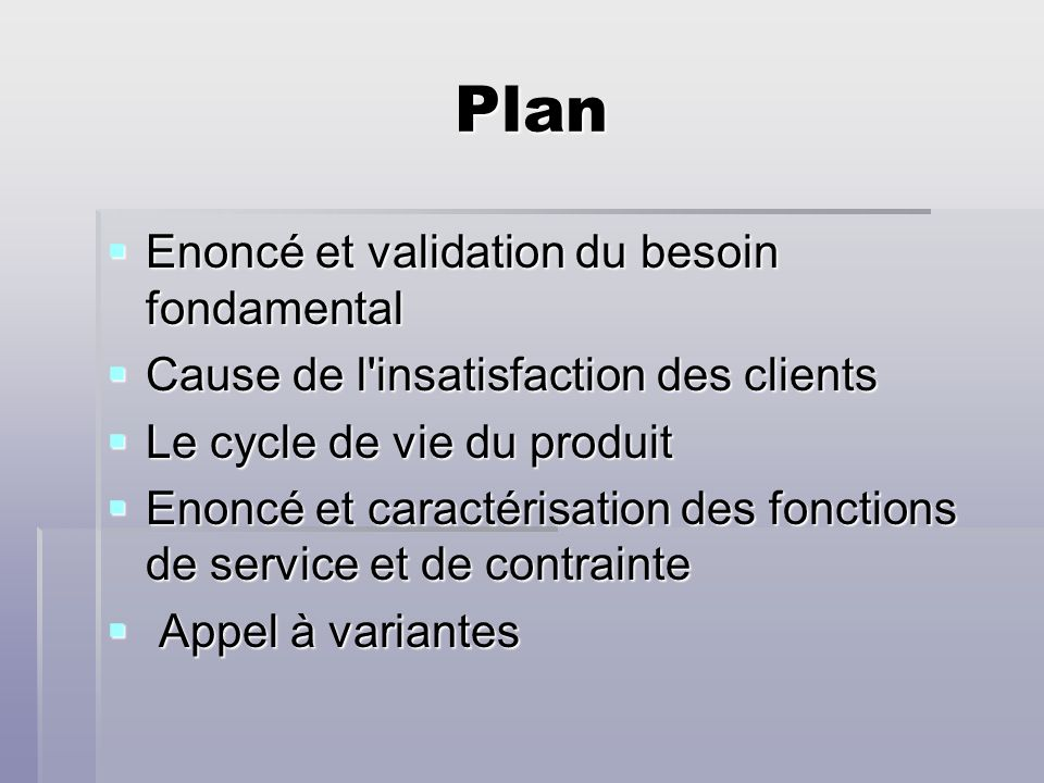 Plan Enoncé et validation du besoin fondamental