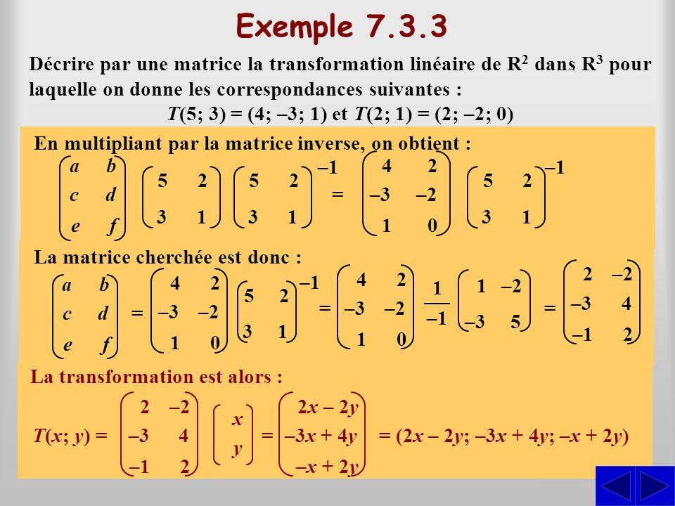 T(5; 3) = (4; –3; 1) et T(2; 1) = (2; –2; 0)