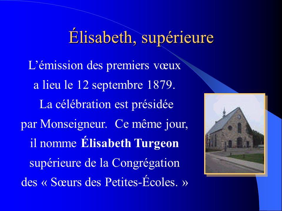 Élisabeth, supérieure es L'émission des premiers vœux