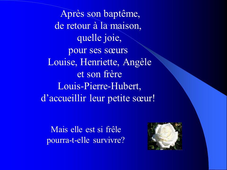 Louise, Henriette, Angèle et son frère Louis-Pierre-Hubert,
