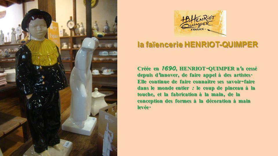 la faïencerie HENRIOT-QUIMPER