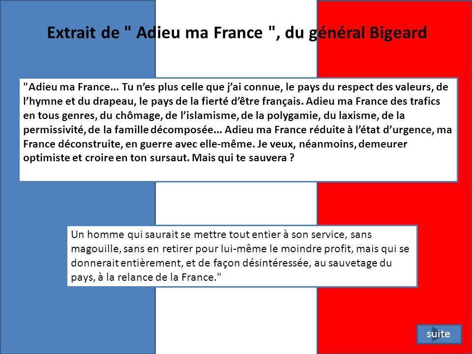 Extrait de Adieu ma France , du général Bigeard