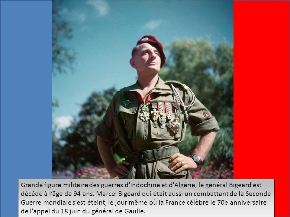Grande figure militaire des guerres d Indochine et d Algérie, le général Bigeard est décédé à l'âge de 94 ans.